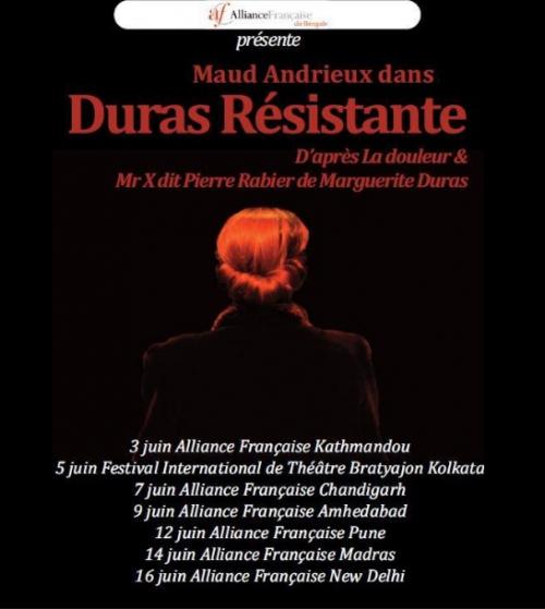 maud andrieux, tournée indienne, Duras Résistante? Alliance Française du Bengale